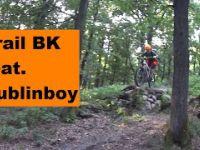 Trail BK s Petrom aka  Dublinboy