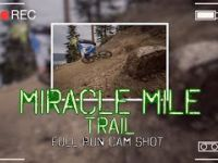 Miracle Mile Trail Full Run Cam