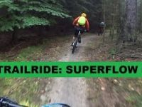TRAILRIDE: SUPERFLOW #6