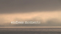 Endless Moments