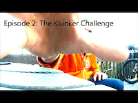 Episode 2: The Klunker Challenge