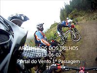 2013-06-02 Portal do Vento 1ª Passagem