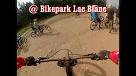 La Roots @ Bikepark Lac Blanc