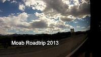 Moab Roadtrip 2013