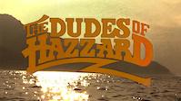 The Dudes of Hazzard - Dudeumentary Movie...