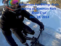 Edmonton Fat Biking Dec 14, 2014