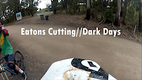 Eatons Cutting // Dark Days