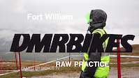 Ride.io Fort William World Cup RAW Practice -...