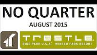 Trestle - No Quarter
