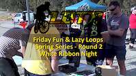 LDTR Friday Fun and Lazy Loops Spring Series...