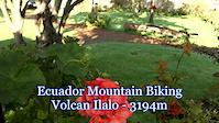 Ecuador Mountain Biking - Day 1 - Volcan Ilalo