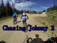 Chasing Johnny 2