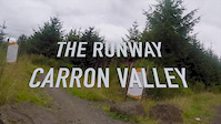The Runway Carron Valley