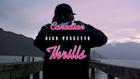 Nick Pescetto – Canadian Thrills