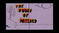 The Dudes of Hazzard The Movie Part 1