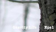 Gravity Life Eps1 ..Seasons..