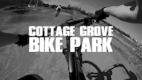 Cottage Grove Bike Park - GoPro Edit