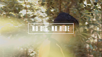 No dig, No ride - Teaser