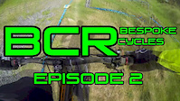 BCR: Bespoke Cycles Racing // Episode 2
