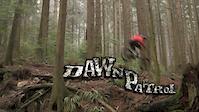 Dawn Patrol Season 2 - Ep:1