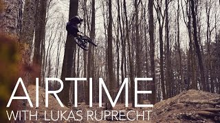 AIRTIME with Lukas Ruprecht | MTB Freeride |...