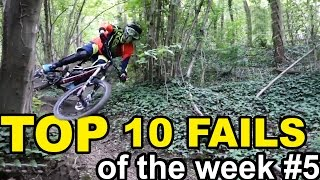 Top 10 MTB Fails of the Week #5