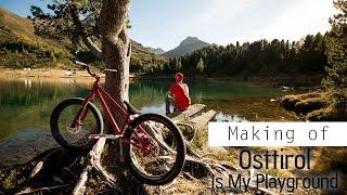 Making of 'Osttirol Is My Playground'
