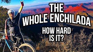 How Difficult Is The Whole Enchilada, Moab?...