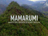 MAMARUMI - Un Sendero Preinca
