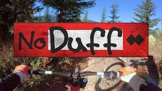 Whistler Bike Park   No Duff   Raw 4k GoPro POV
