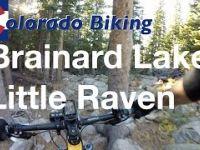 Mountain Biking Brainard Lake - Little Raven...