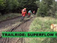 TRAILRIDE: SUPERFLOW #5