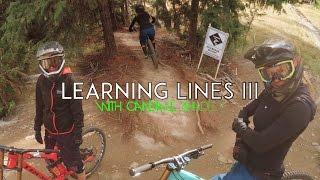 Whistler Bike Park | Learning Lines III:...