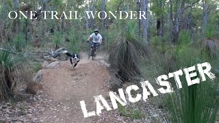 One Trail Wonder - Lancaster
