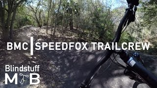 2017 BMC Speedfox Trailcrew Test Ride and Review
