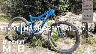 2017 Pivot Mach 429 Trail 27.5+ Test Ride...