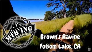 Mountain Biking Brown Ravine (Folsom Lake, CA)