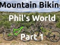 NRD: Mountain Biking Phil's World Part 1