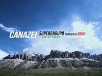 Canazei Superenduro powered by SRAM