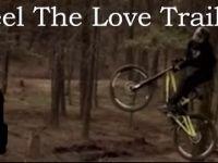Mountain Biking Feel The Love Trail -...
