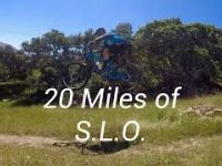 20 Miles of S.L.O. (CCCMB May 2017 MTB Contest...