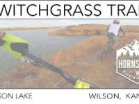 SWITCHGRASS TRAIL | WILSON LAKE | KANSAS |