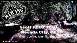 Scott Flat and Hoot Trail (Nevada City, CA)...
