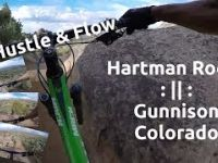 Hustle And Flow | Mountain Biking Hartman...