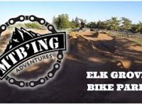 Elk Grove Bike Park: Testing out the newly...