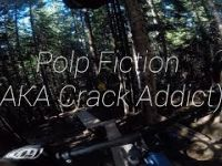 Polp Fiction (AKA Crack Addict) // Whistler...