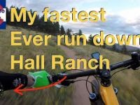 Flat out! My fastest ever descent down Hall Ranch