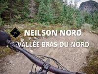 Neilson Nord | Vallée Bras-du-Nord | Quebec...
