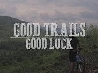 Good Luck - Wilmington, NY - Ride and Review