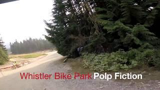Whistler Bike Park - Polp Fiction - Summer...